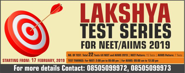 LAKSHYA TEST SERIES for NEET/AIIMS 2019 for XII/XIII Class