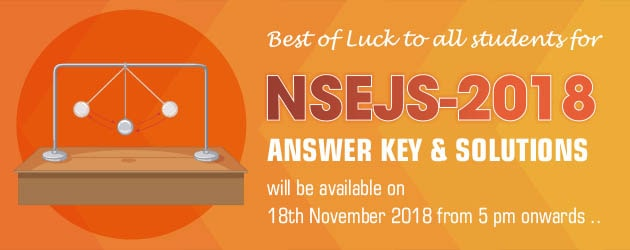 NSEJS-AnswerKey-Solution and Analysis will be available for download