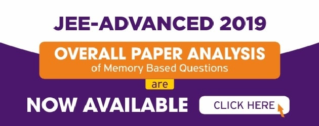 JEE Advanced 2019 Memory Based Solution & Analysis