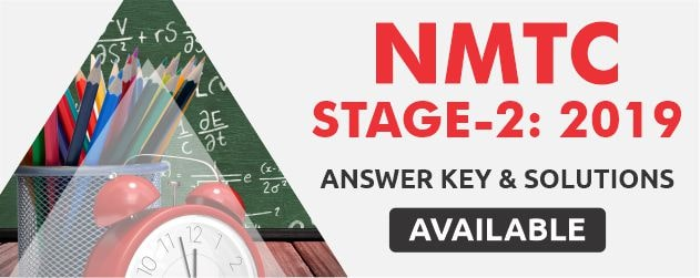NMTC Stage-2 2019 Answer Key & Solutions