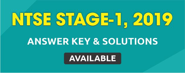 NTSE Stage-1 2019 Answer Key & Solutions