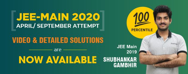JEE (Main) April/September 2020 Solutions