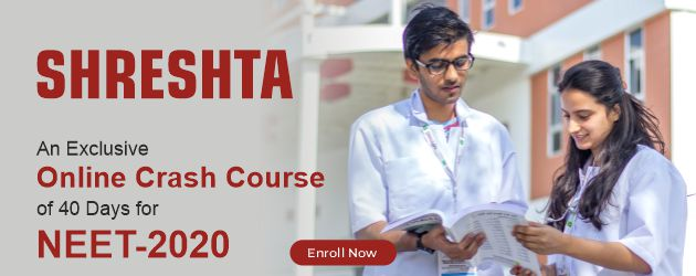 SHRESHTA - Online Crash Course for NEET 2020