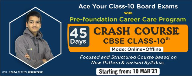 Crash Course for Class 10th Board 2020-21