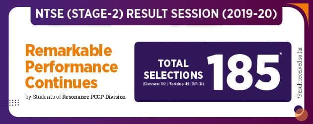 Remarkable Performance NTSE Stage-2 Result 2019-20, Selection so far 185*