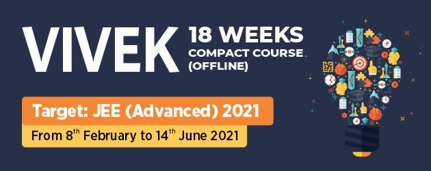VIVEK Compact Course for JEE Advanced 2021